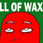 ball-of-wax-show-featured-01